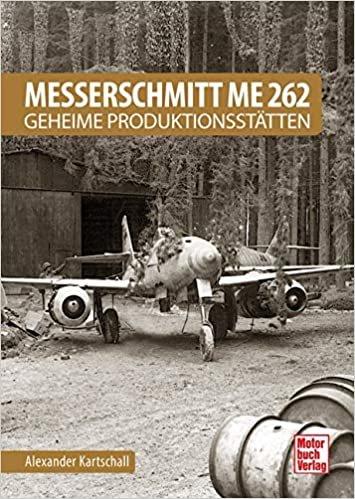 Me-262 Geheime Productionsstätten.jpg